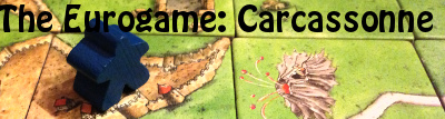 The Eurogame: Carcassonne