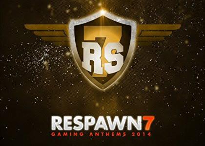Respawn 7 Gaming Anthems 2014